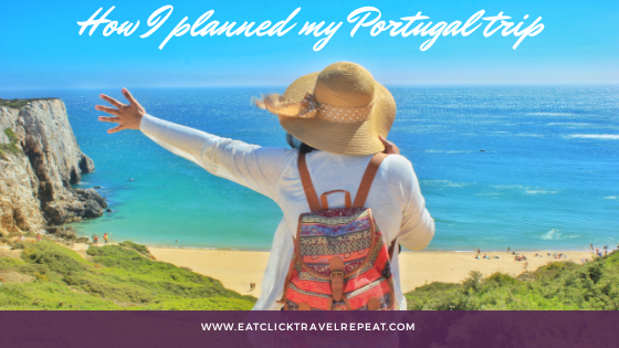 How I planned my Portugal trip
